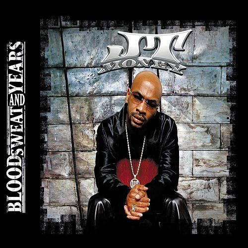 Blood, Sweat And Years von J.T. Money