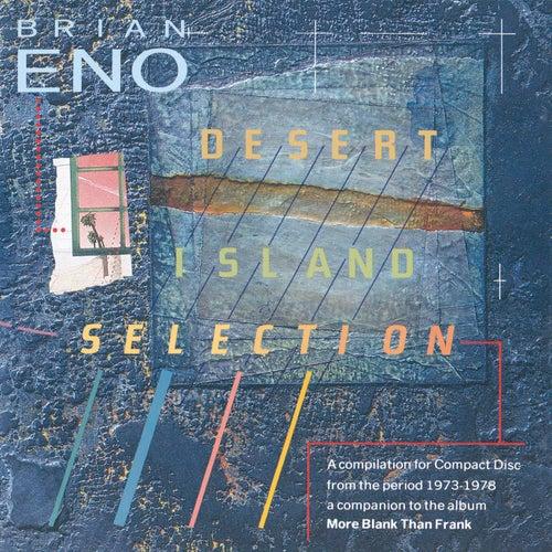 Desert Island Selection by Brian Eno