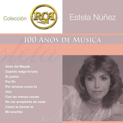 Coleccion RCA: 100 Anos de Musica de Estela Nunez