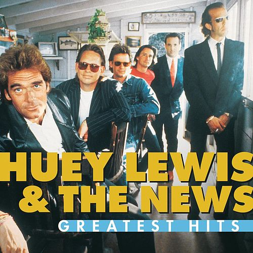 Greatest Hits:  Huey Lewis And The News de Huey Lewis and the News