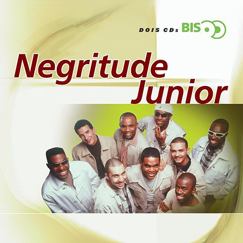 Bis - Negritude Junior by Negritude Júnior