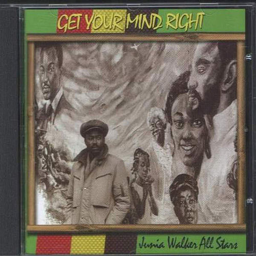 Get Your Mind Right by Junia Walker