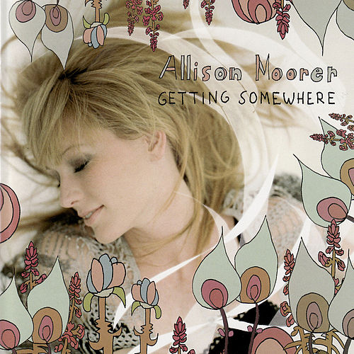 Getting Somewhere de Allison Moorer