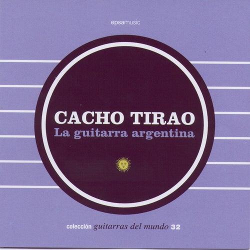 La Guitarra Argentina by Cacho Tirao