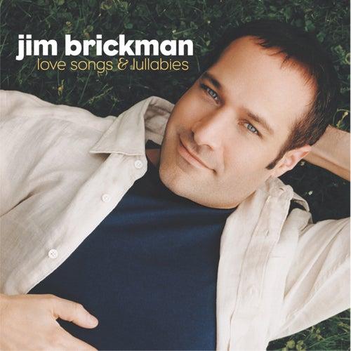 Love Songs & Lullabies de Jim Brickman