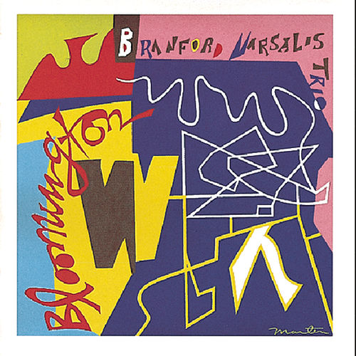 Bloomington by Branford Marsalis
