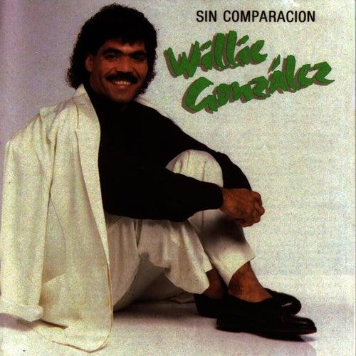 Sin Comparacion de Willie González