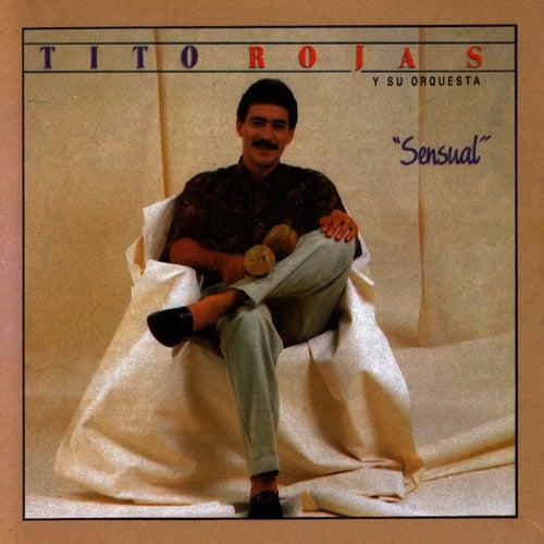 Sensual de Tito Rojas
