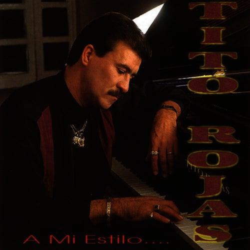 A Mi Estilo... de Tito Rojas