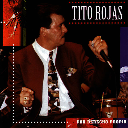 Por Derecho Propio de Tito Rojas