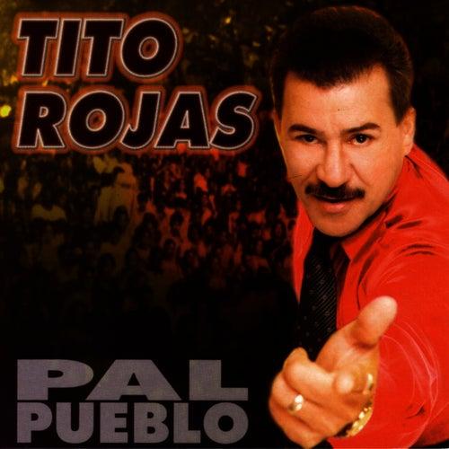 Pal Pueblo de Tito Rojas