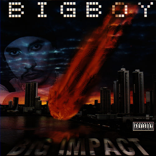 Big Impact by Big Boy