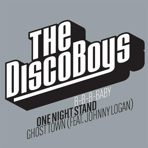 B-B-B-Baby / One Night Stand / Ghost Town von The Disco Boys