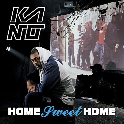 Home Sweet Home by Kano
