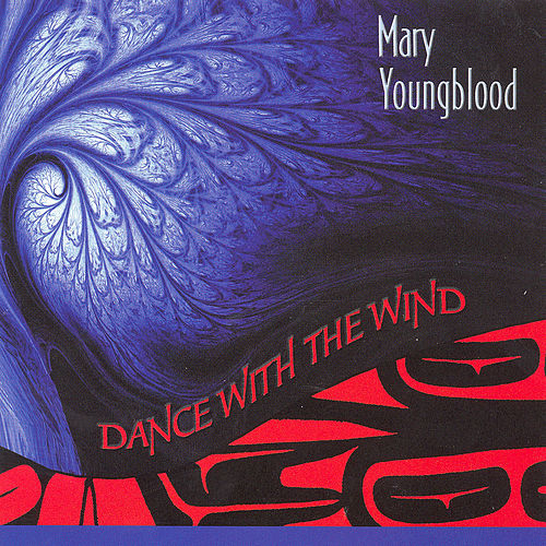 Dance With the Wind von Mary Youngblood