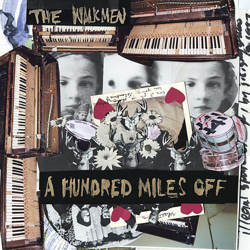 A Hundred Miles Off by The Walkmen