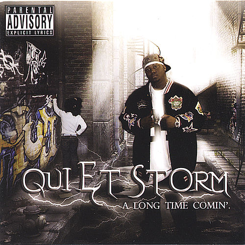 A Long Time Comin' by Quiet Storm