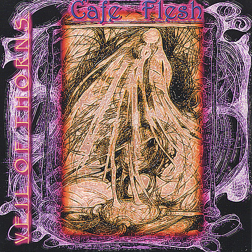 Cafe Flesh by Veil Of Thorns