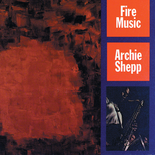 Fire Music von Archie Shepp