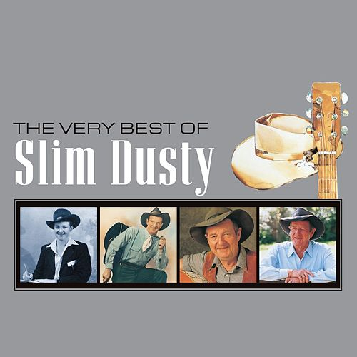 The Very Best Of Slim Dusty (Remastered) van Slim Dusty