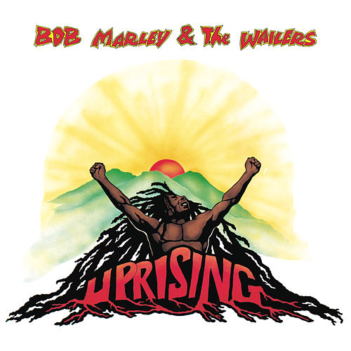 Uprising by Bob Marley