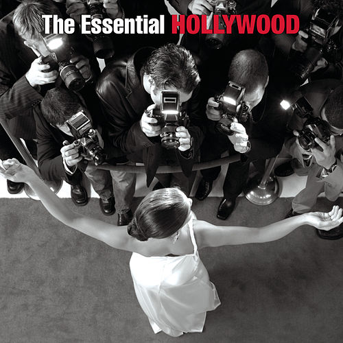 The Essential Hollywood von Various Artists