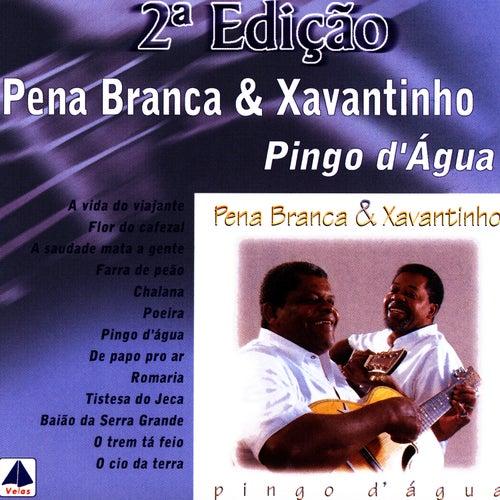 Pingo D' Água 2a Edição de Pena Branca e Xavantinho
