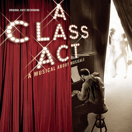 A Class Act: A Musical About Musicals de 1987 Casts