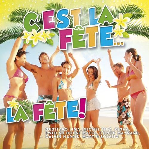 C'est la Fête...La Fête! de Various Artists