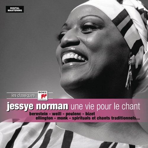 Une vie pour le chant by Jessye Norman