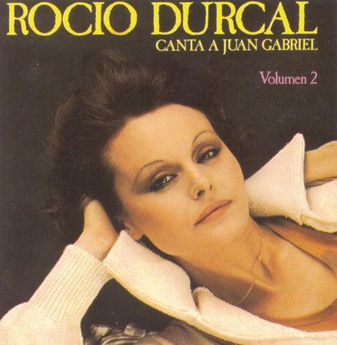 Rocio Durcal Canta A Juan Gabriel Vol. 2 by Rocío Dúrcal