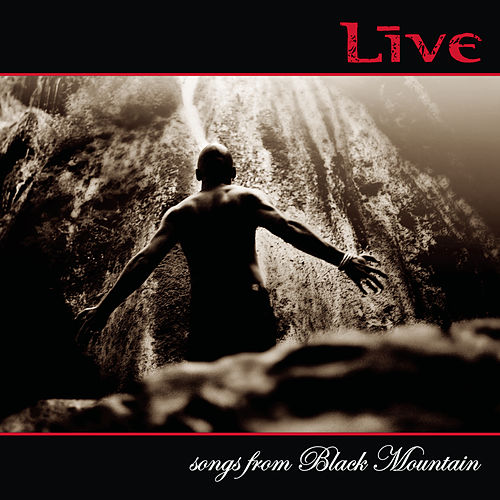 Songs From Black Mountain by LIVE