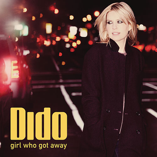Girl Who Got Away de Dido