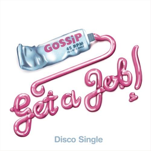 Get A Job von Gossip