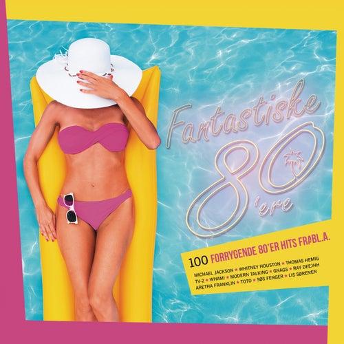 Fantastiske 80'ere fra Various Artists