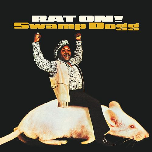 Rat On! (Remastered) de Swamp Dogg