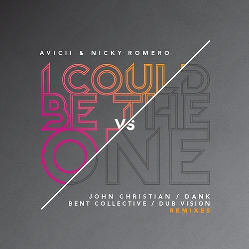 I Could Be The One (Remixes) by Avicii