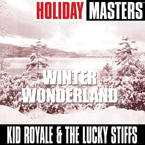 Holiday Masters: Winter Wonderland by Kid Royale