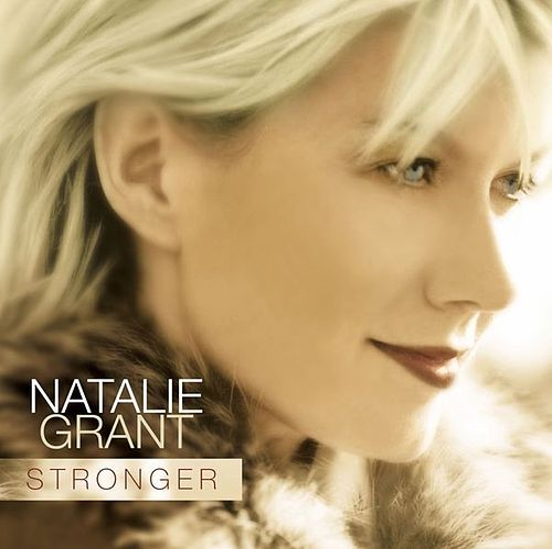 Stronger by Natalie Grant