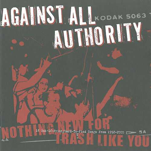 Nothing New for Trash Like You von Against All Authority