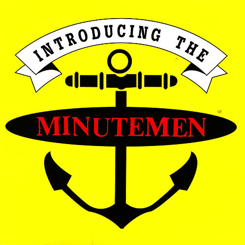 Introducing The Minutemen de Minutemen