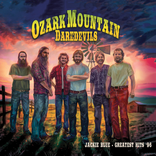 Greatest Hits by Ozark Mountain Daredevils