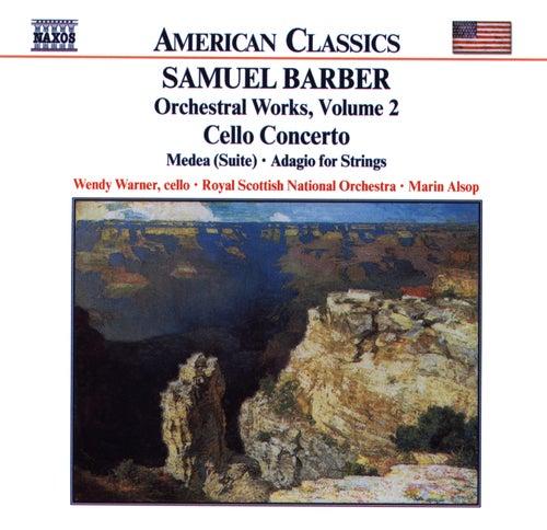 Cello Concerto / Medea / Adagio de Samuel Barber