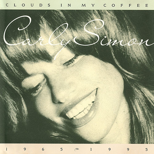 Clouds In My Coffee 1965-1995 de Carly Simon