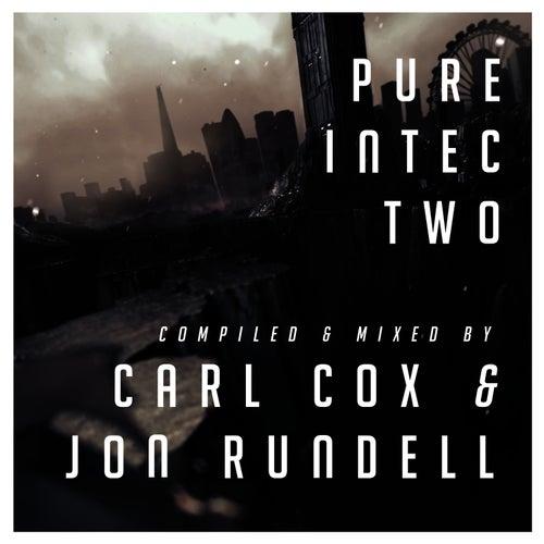 Pure Intec 2 Mixed by Carl Cox & Jon Rundell von Carl Cox