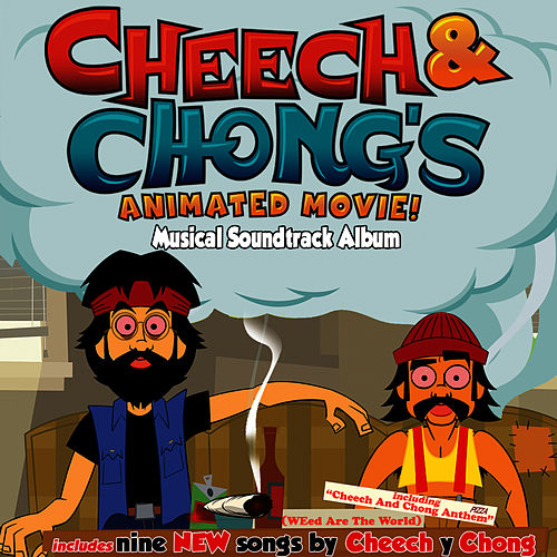 Cheech and Chong's Animated Movie! Musical Soundtrack Album by Cheech and Chong