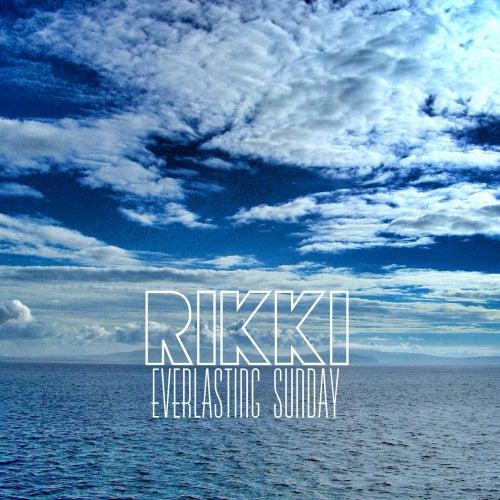 Everlasting Sunday - EP von Rikki