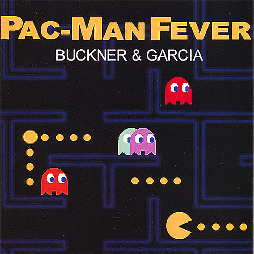 Pac-Man Fever de Buckner & Garcia