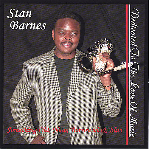 Dedicated To The Love Of Music by Stan Barnes