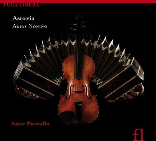 Piazzolla: Adios Nonino di Astoria